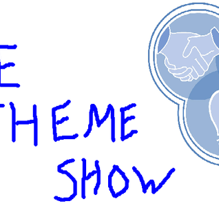 The Theme Show Makes Out With The World