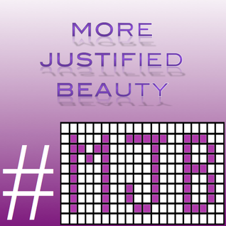 #008 More Justified Beauty (#MJB) with Guest Mix by Bridj