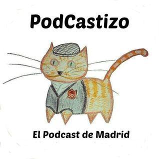 PodCastizo 2x13. Parte 1 de 2: Especial San Isidro 2016.