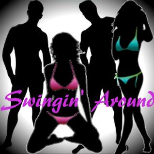 Swingin Around Ep. 37 - Sexy Grab Bag