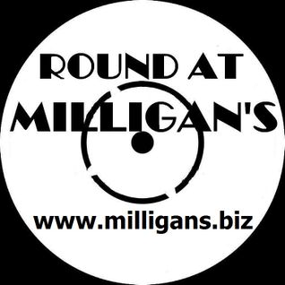 Round At Milligan's - Show 39 - 10th September 2012