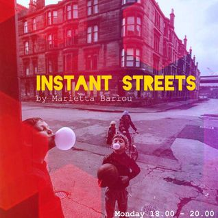Instant Streets #13 3/6/13 @ StardustRadio.gr