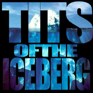 Tits of the Iceberg Podcast - Episode 174