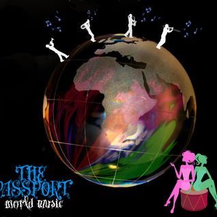 The Passport - World Music (25/03/2012)