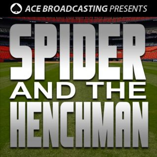123 - Dave Dameshek with Spider and The Henchman