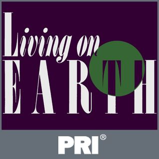 Living on Earth: January 25, 2013
