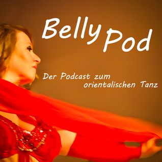 BellyPod #27: Choreografie vs. Improvisation
