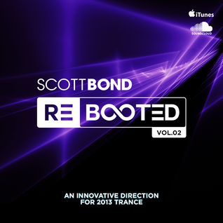 SCOTT BOND - REBOOTED Vol.02  TRANCE MIX
