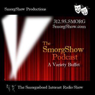 058 SmorgShow Podcast