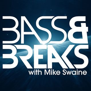 Bass & Breaks : TX 26/08/2013 - Keep Smiling