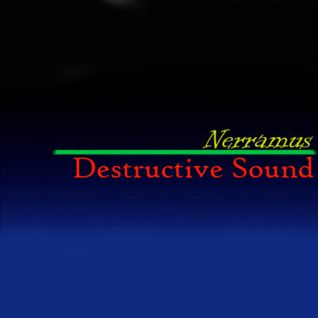 Nerramus - Destructive Sound (DI.fm Trance June special)