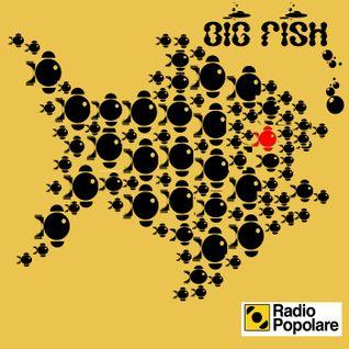 Big Fish di mar 22/04