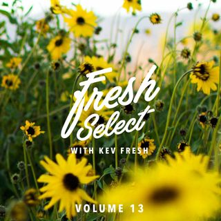 Fresh Select Vol 13 - August 9 2016