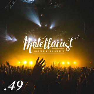 DJ MoCity - #motellacast E49