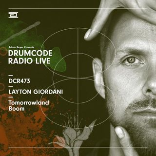 DCR473 – Drumcode Radio Live – Layton Giordani live from Tomorrowland, Boom