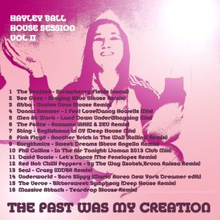 Hayley Ball P.C.H DJs - The Past Was My Creation Retro House Mix