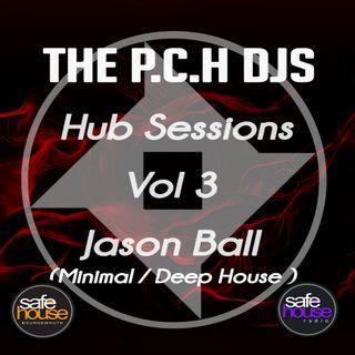 P.C.H DJs Jason Ball Hub Sessions Vol 3