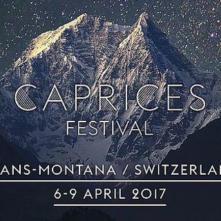 Adriatique - Live @ Caprices Festival - Crans Montana, Switzerland - 07.04.2017_LiveMiXing + DL