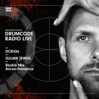DCR436 – Drumcode Radio Live - Julian Jeweil Studio Mix in Aix-en-Provence