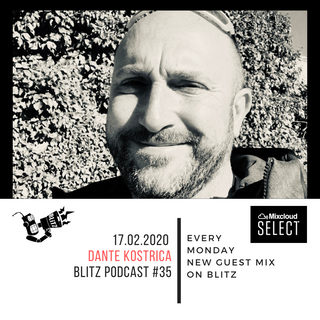 Dante Kostrica - BLITZ Podcast 035