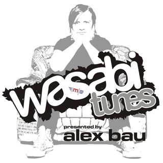 Alex Bau presents: Wasabi Tunes # 95 - Melbourne