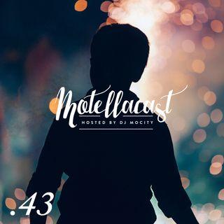 DJ MoCity - #motellacast E43