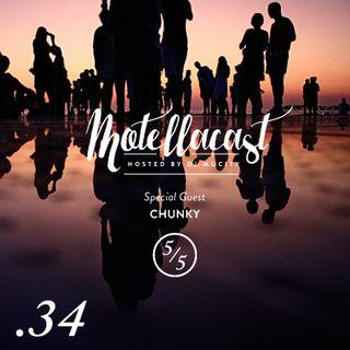 DJ MoCity - #motellacast E34 [Special Guest: Chunky]