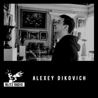 Alexey Dikovich -  BLITZ Podcast 32