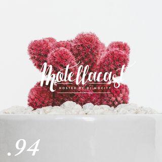 DJ MoCity - #motellacast E94
