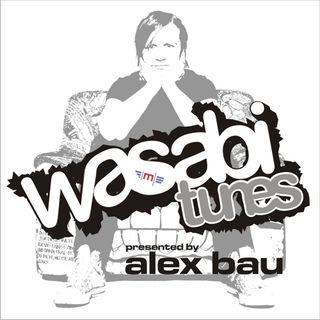 Alex Bau presents: Wasabi Tunes # 82 - Stuttgart