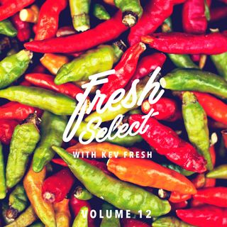 Fresh Select Vol 12 - August 1 2016