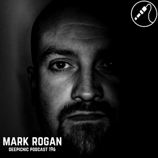 Deepicnic Podcast 196 - Mark Rogan