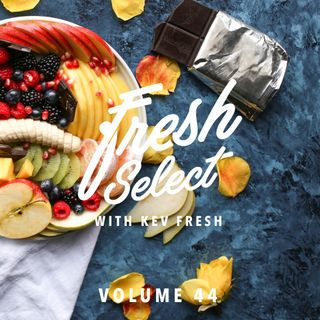 Fresh Select Vol 44 NEW Mura Masa | Jordan Rakei | Vince Staples | Vic Mensa | Kraak & Smaak + More