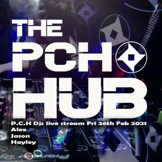 P.C.H Djs live stream Fri 26th Feb 2021