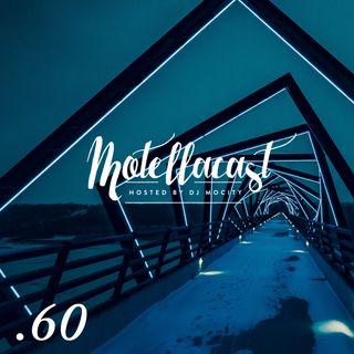 DJ MoCity - #motellacast E60