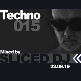 Techno 015 – The best in Techno, Tech House and Deep Techno beats