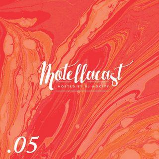 DJ MoCity - #motellacast E05