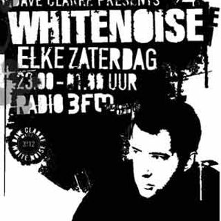 Dave Clarke - White Noise 553 - 07-Aug-2016