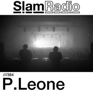 #SlamRadio - 384 - P.Leone