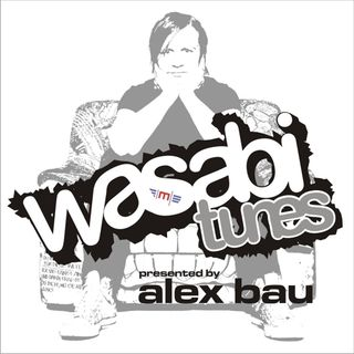 Alex Bau presents: Wasabi Tunes # 89 - Asuncion