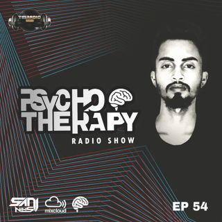 PSYCHO THERAPY EP 54 BY SANI NIMS TM RADIO