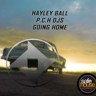 "Hayley Ball P.C.H. Djs ""Going Home"" mix recorded for Safehouse Radio"
