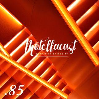 DJ MoCity - #motellacast E85