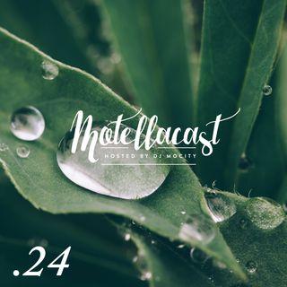 DJ MoCity - #motellacast E24