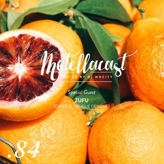 DJ MoCity - #motellacast E84 [Special Guest: Zufu from Dengue Dengue Dengue]