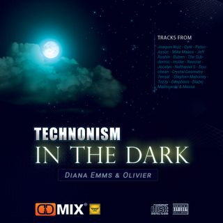 In the Dark - [Diana Emms & Oli Vier] - Technonism Collab