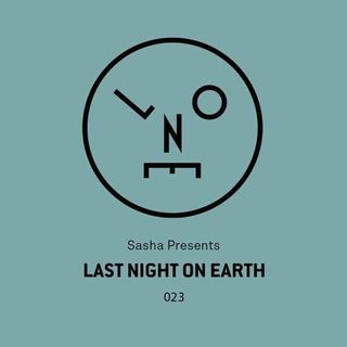 Sasha - Last Night On Earth 023 (Live at Watergate, Berlin) - 27-Mar-2017