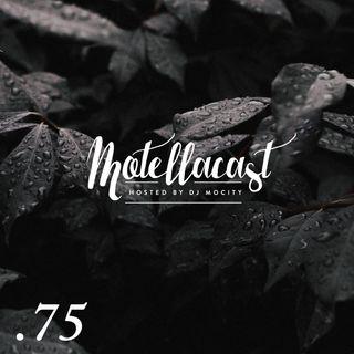 DJ MoCity - #motellacast E75