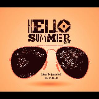 "Jason Ball P.C.H Djs ""Hello Summer 21"""