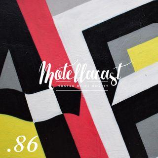 DJ MoCity - #motellacast E86